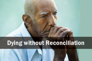 dying-without-reconciliation