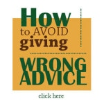 How to Avoid Giving Wrong Advice